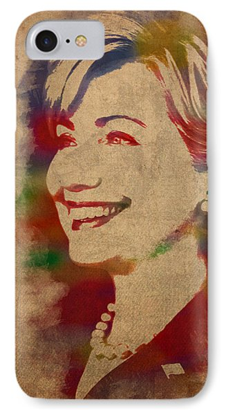Hillary Rodham Clinton Watercolor Portrait IPhone 7 Case by Design Turnpike