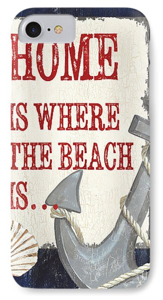 Home Is Where The Beach Is IPhone Case