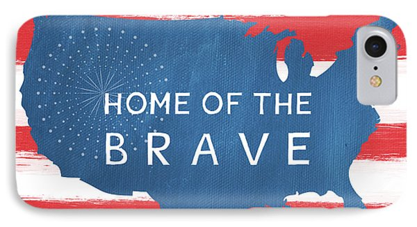 Home Of The Brave IPhone Case by Linda Woods