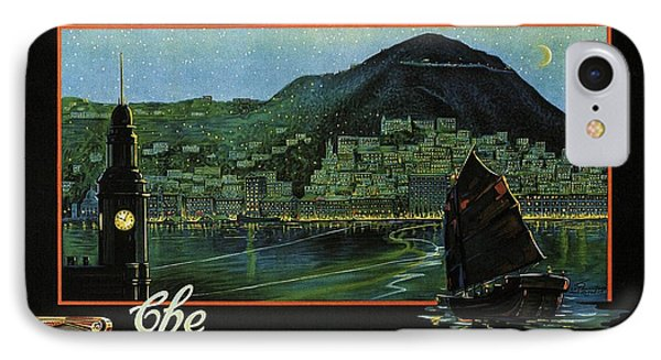 Hong Kong - The Riviera Of The Orient - Vintage Travel Poster IPhone 7 Case