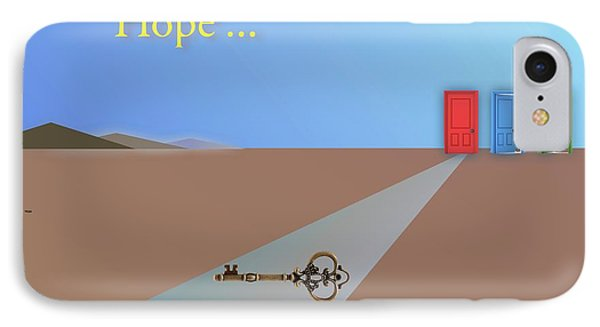 Hope Is A Choice Phone Case by Jack Eadon