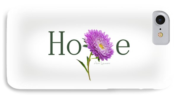 Hope Shirt IPhone Case by Ann Lauwers