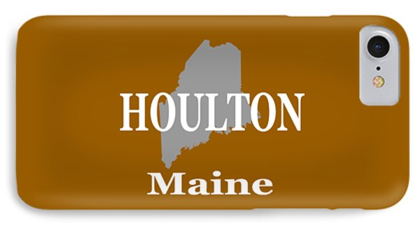 IPhone Case featuring the photograph Houlton Maine State City And Town Pride  by Keith Webber Jr