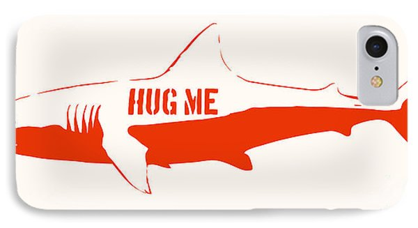 Hug Me Shark IPhone Case by Pixel Chimp