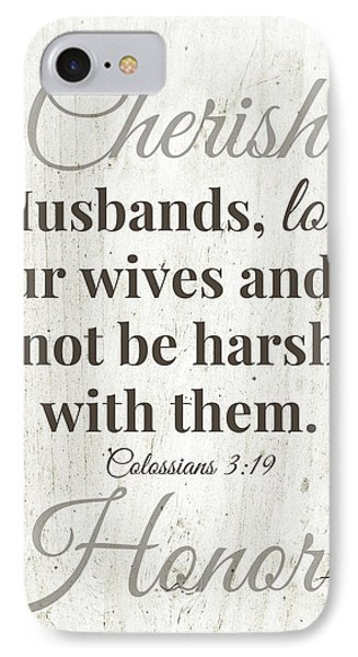 Husbands Love Honor Cherish- Art By Linda Woods IPhone Case by Linda Woods