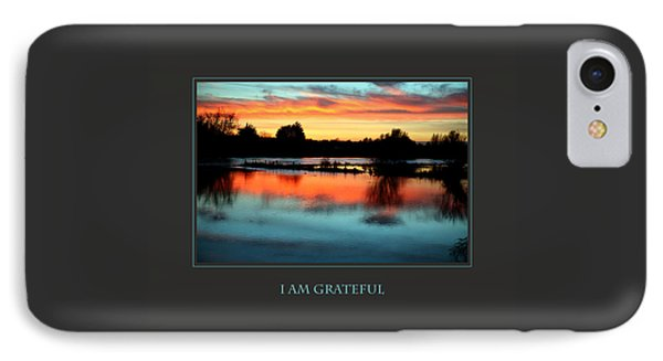 I Am Grateful IPhone Case by Donna Corless