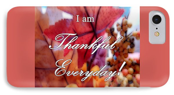 I Am Thankful # 6059 IPhone Case
