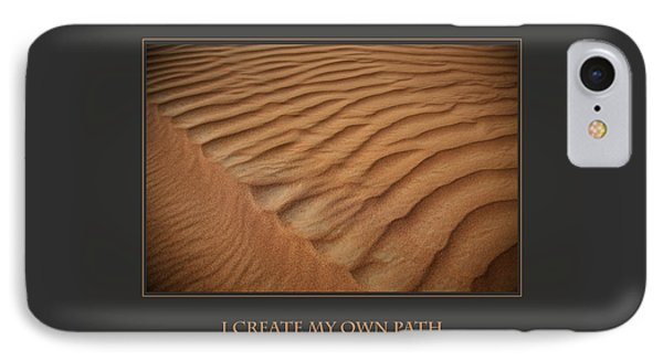 I Create My Own Path Phone Case by Donna Corless