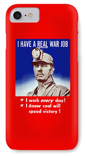I Have A Real War Job IPhone Case by War Is Hell Store