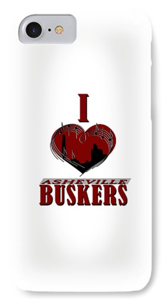I Heart Asheville Buskers IPhone Case