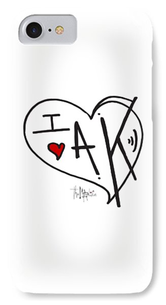I Love Alaska Heart Design From The Livin The Mad Life Collection By Megan Duncanson IPhone Case by Megan Duncanson