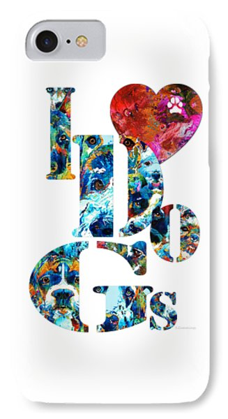 I Love Dogs By Sharon Cummings IPhone Case by Sharon Cummings
