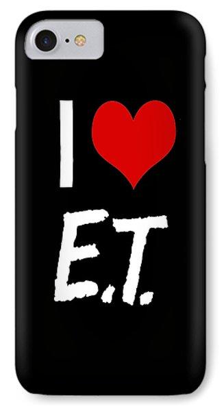 I Love E.t. IPhone Case by Gina Dsgn