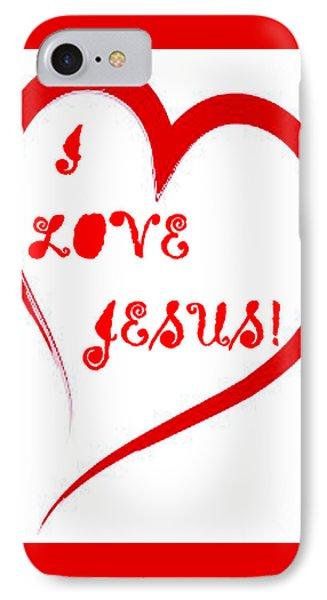 I Love Jesus IPhone Case