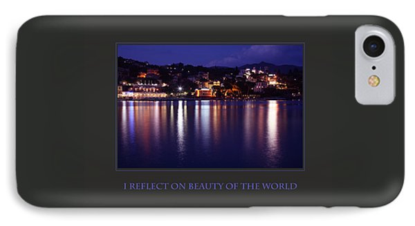 I Reflect On Beauty Of The World IPhone Case by Donna Corless