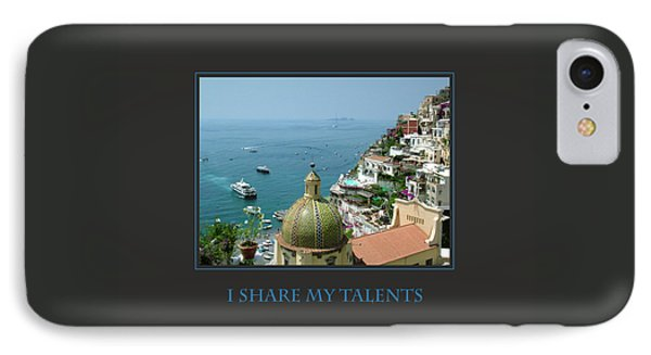 I Share My Talents IPhone Case by Donna Corless