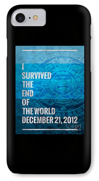 IPhone Case featuring the digital art I Survived The End Of The World by Phil Perkins