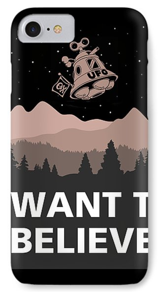 I Want To Believe IPhone Case by Gina Dsgn