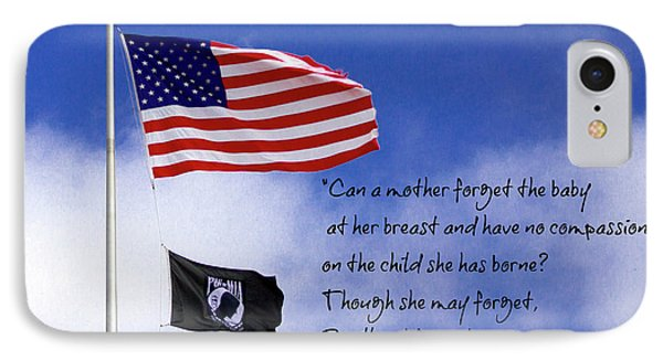 IPhone Case featuring the photograph I Will Not Forget You American Flag Pow Mia Flag Art by Reid Callaway