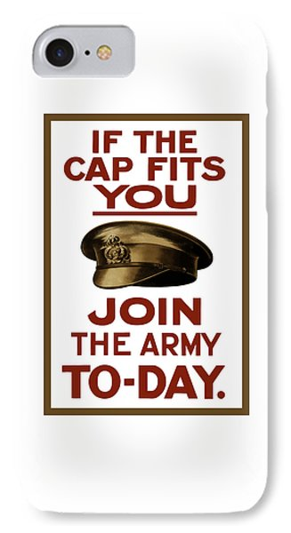 If The Cap Fits You Join The Army IPhone Case by War Is Hell Store