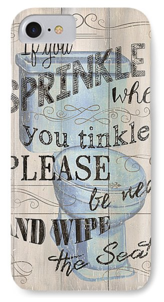 If You Sprinkle IPhone Case by Debbie DeWitt