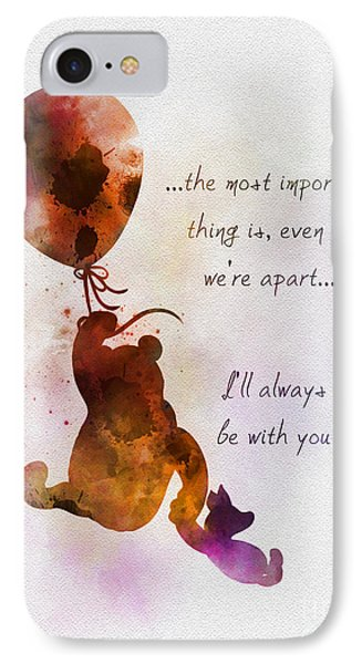 I'll Always Be With You IPhone Case