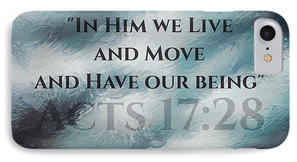 In Him We Live... IPhone Case by Sharon Soberon