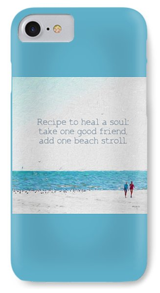 Inspirational Beach Quote Seashore Coastal Women Girlfriends IPhone Case by Rebecca Korpita
