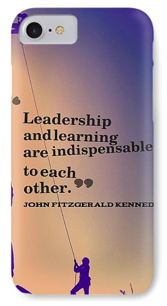 Inspirational Quotes - Leadership - 3 IPhone Case