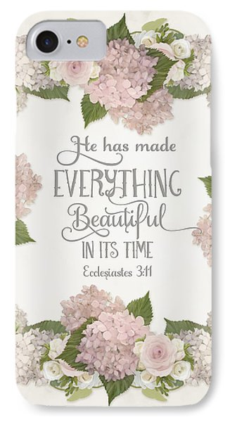 Inspirational Scripture - Everything Beautiful Pink Hydrangeas And Roses IPhone Case by Audrey Jeanne Roberts
