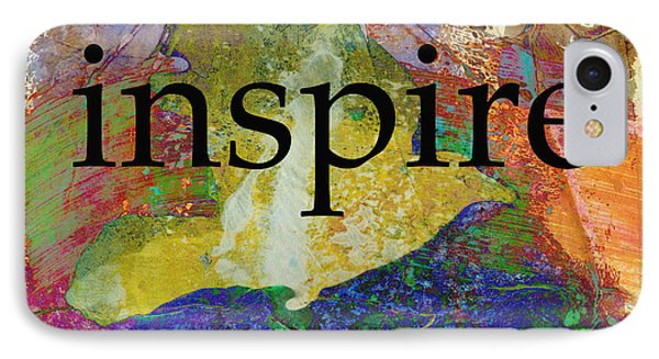 Inspire IPhone Case by Ann Powell