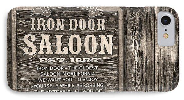 Iron Door Saloon 1852 IPhone Case by David Millenheft