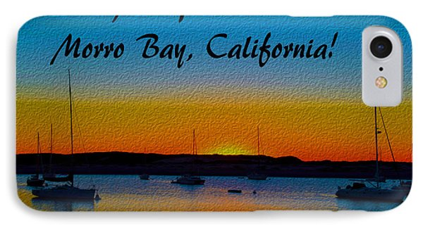 It's All Good Morro Bay California IPhone Case by Barbara Snyder