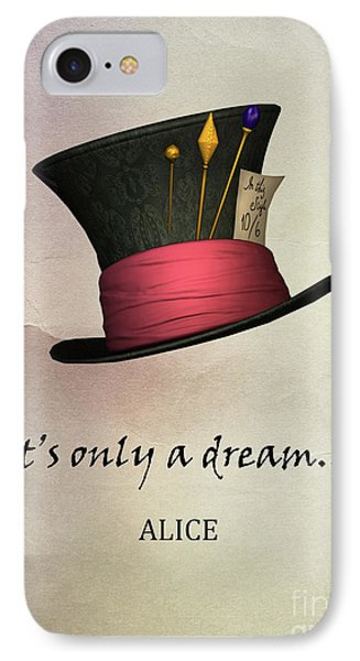 It's Only  A Dream IPhone Case by Juli Scalzi