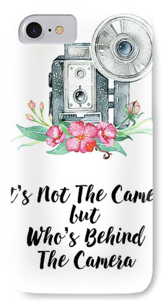 IPhone Case featuring the digital art It's Who Is Behind The Camera by Colleen Taylor