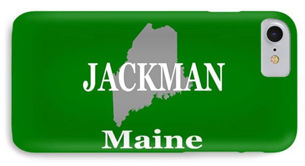 IPhone Case featuring the photograph Jackman Maine State City And Town Pride  by Keith Webber Jr