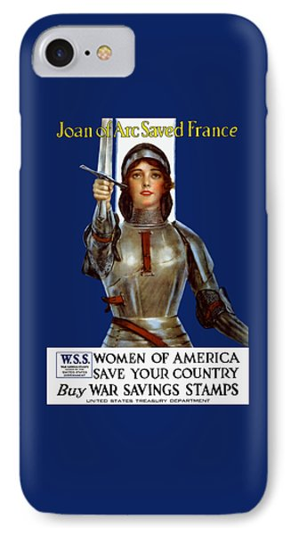 Joan Of Arc Saved France - Save Your Country IPhone Case by War Is Hell Store