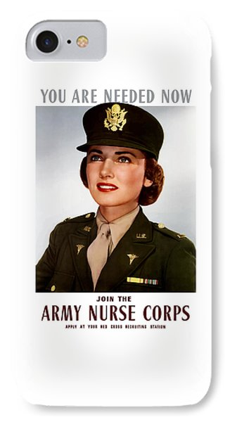 Join The Army Nurse Corps Phone Case by War Is Hell Store