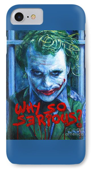 Joker - Why So Serioius? IPhone Case by Bill Pruitt