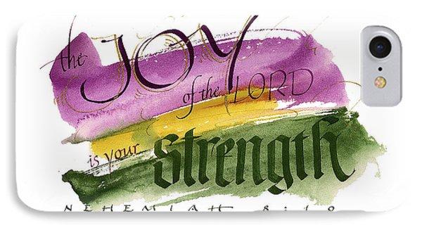 Joy Strength II Phone Case by Judy Dodds