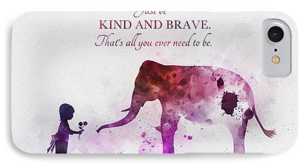 Just Be Kind And Brave IPhone Case