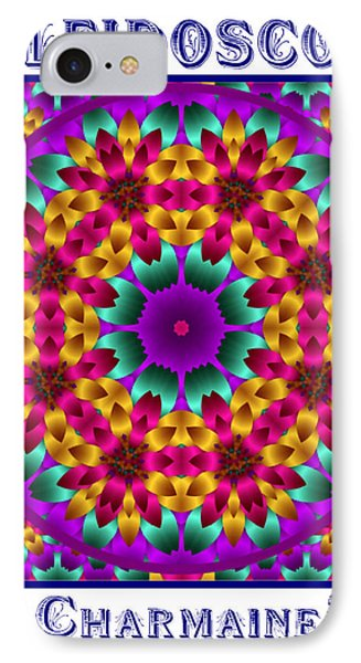 IPhone Case featuring the digital art Kaleidoscope 4 by Charmaine Zoe