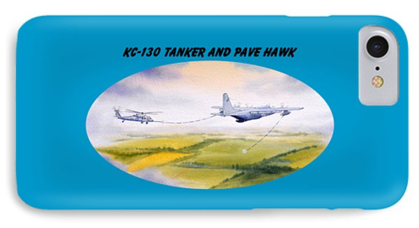 IPhone Case featuring the painting Kc-130 Tanker Aircraft And Pave Hawk With Banner by Bill Holkham