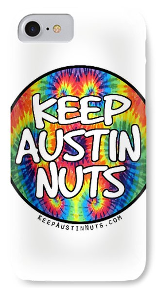 Keep Austin Nuts Phone Case by Ismael Cavazos