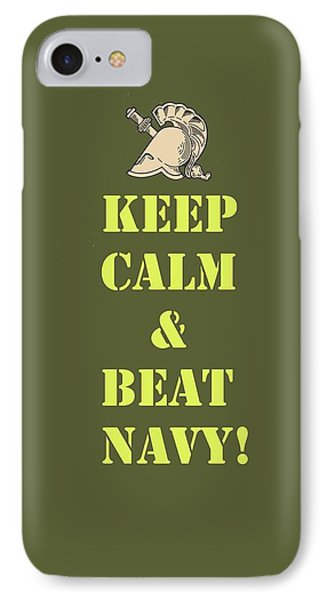 IPhone Case featuring the photograph Keep Calm And Beat Navy by Dan McManus
