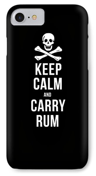 Keep Calm And Carry Rum Pirate Tee IPhone Case by Edward Fielding