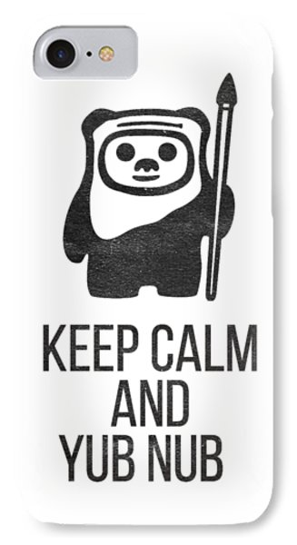 Keep Calm And Yub Nub IPhone Case