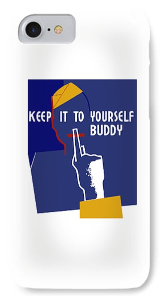 Keep It To Yourself Buddy Phone Case by War Is Hell Store