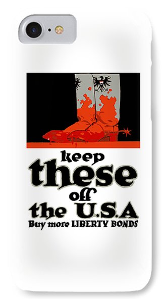 Keep These Off The Usa - Ww1 IPhone Case by War Is Hell Store