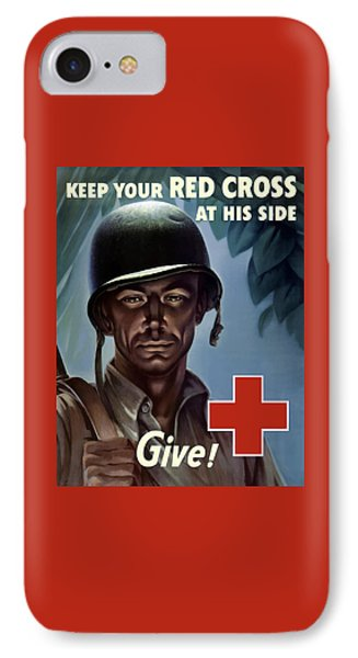 Cross iPhone 7 Case - Keep Your Red Cross At His Side by War Is Hell Store
